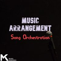 Music Arrangement (Song Orchestration)