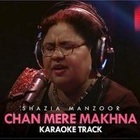 Chan Mere Makhna