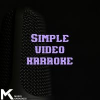 Video Karaoke (Simple Lyrics)