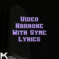 Video Karaoke (With Sync Lyrics)