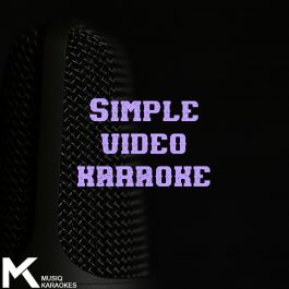 Video Karaoke (Simple Lyrics)